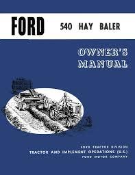 ford 540 hay baler operator u0027s manual