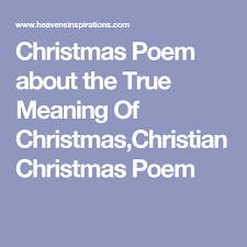 poem about the true meaning of christian