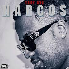 troy ave u2013 narcos lyrics genius lyrics