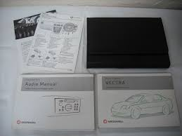 a genuine vauxhall vectra c handbook owners driving instruction