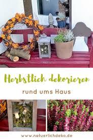 Esszimmer Herbstlich Dekorieren 10 Besten Herbstgarten Bilder Auf Pinterest Heidekraut Ideen