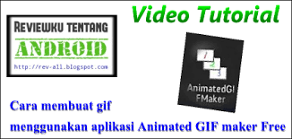 aplikasi android membuat animasi gif video tutorial cara membuat animasi gif menggunakan aplikasi