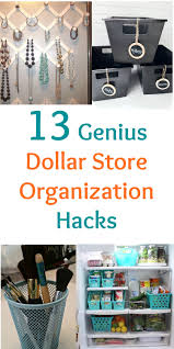 13 genius dollar store organization hacks