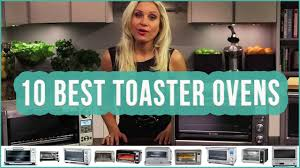 Waring Toaster Ovens Best Toaster Oven 2016 Top 10 Toaster Ovens Toplist Youtube