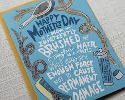 Latest Mother S Day Cards Handmade Cards For Mother Happy Mother S Day Snarky Quirky And Super Funny Mother U0027s Day Cards U2014 One Sharpened