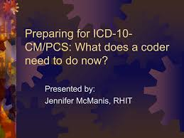 icd 10 cm pcs preparing for icd 10