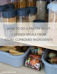how to store food in a cupboard how to do a pantry inventory 10 easy meals from store