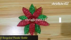 diy 69 poinsettia made of recycled plastic bottle youtube