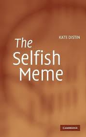 The Selfish Meme - the selfish meme a critical reassessment buch kate distin