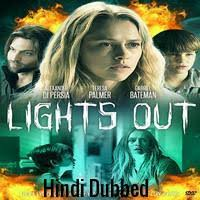 lights out full movie free out 2016 hindi dubbed full movie watch online free hd download