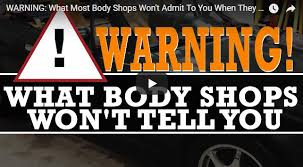 warning what most body shops won u0027t admit to you when they paint