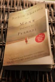 the monk who sold his ferrary the monk who sold his by robin sharma book of the week