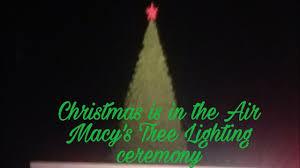 lenox tree lighting 2017 macy s tree lighting ceremony in at lenox mall youtube