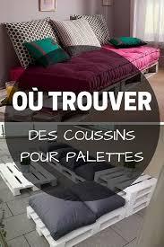 coussin pour canapé palette coussin pour palette où trouver des coussins pour meubles en palette