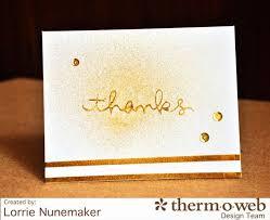 Deco Foil Lorrie U0027s Story Thermoweb Deco Foil Thank You Cards