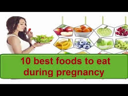 10 best foods to eat during pregnancy foods to eat during