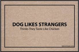 doormat funny funny doormats dog likes strangers coco mats n more