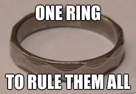 One Ring To Rule Them All Meme - one ring to rule them all engineering quickmeme