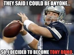 Tony Romo Meme Images - i wanted to be tony romo meme