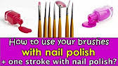 nail art brushes and how to use them youtube