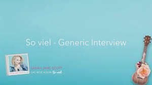 so viel generic interview sarah jane scott vevo