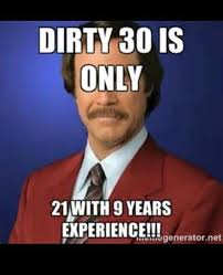 Happy Birthday Meme Dirty - dirty 30 happy birthday meme pinterest happy birthday meme