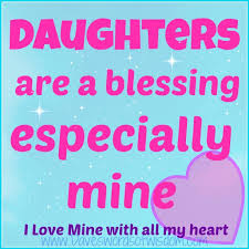 daveswordsofwisdom daughters are a blessing