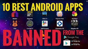 androids tv show 10 android apps banned from the play store free tv shows