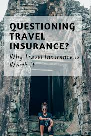 is travel insurance worth it images Why travel insurance is worth it png