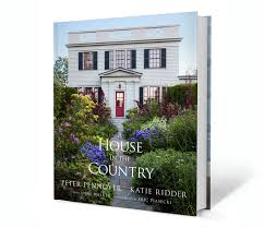 country home and interiors a house in the country pennoyer and ridder