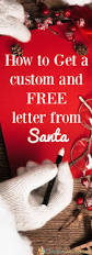 father christmas letter templates free best 25 free letters from santa ideas on pinterest letter from how to get a custom and free letter from senta