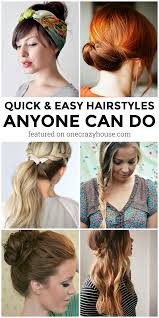 quick hairstyles for long hair at home 10 quick hairstyles anyone can do even you