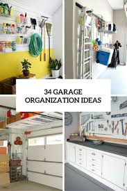 the ultimate guide to organize every room in your home 1150 ideas 34 practical and comfortable garage organization ideas