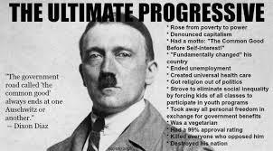 Brilliant Meme - brilliant meme explains why hitler was the ultimate progressive