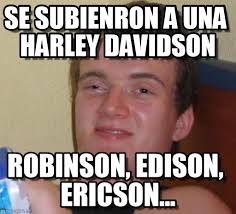 Harley Davidson Meme - se subienron a una harley davidson 10 guy meme on memegen