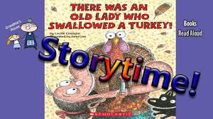 a turkey for thanksgiving book there was an old lady who swallowed a turkey read aloud bedtime