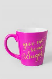 give me some sugar mug francesca u0027s