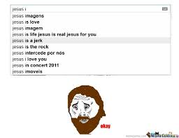 Jesus Is A Jerk Meme - jesus is a jerk by rekien meme center