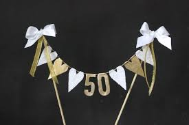 50th wedding anniversary cake topper 50th golden wedding anniversary cake topper cake bunting cake