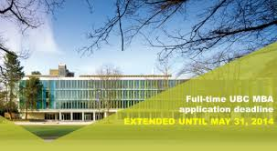 full time ubc mba application deadline extended until may 31 2014