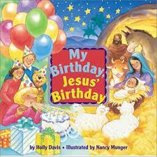 my birthday jesus birthday davis nancy munger