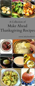 best 25 thanksgiving recipes make ahead ideas on