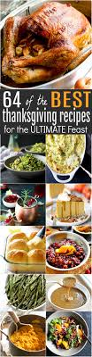 64 of the best thanksgiving recipes for the ultimate feast easy