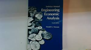 engineering economic analysis solution manual engineering