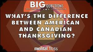 what s the difference between american and canadian thanksgiving
