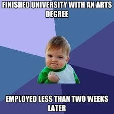 Meme Degree - everyone told me it was a useless degree meme guy