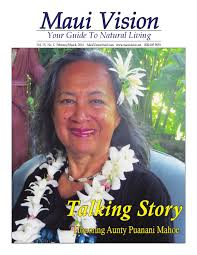 maui vision magazine feb march 2016 edition by maui promotions