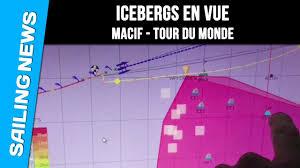 si e macif icebergs en vue macif tour du monde