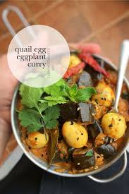 egg recipes for dinner eggplant curry recipe with quail eggs simple tasty good