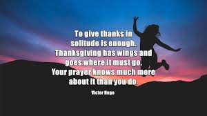 a heart of thanksgiving scripture 40 blissful thanksgiving quotes that will melt your heart